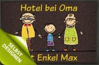 Fußmatte »Hotel Granny« mit eigenem Text